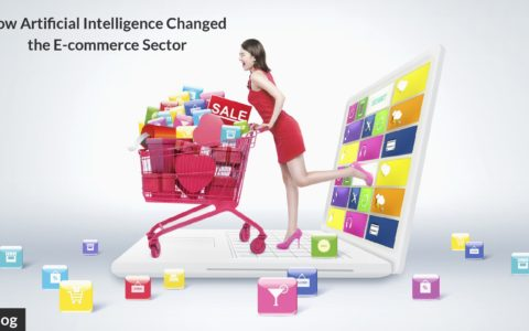 How Artificial Intelligence Changed the E-commerce Sector